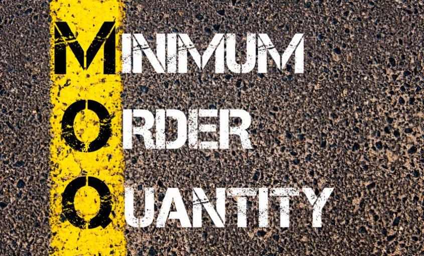 MOQ - Minimum Order Quantity